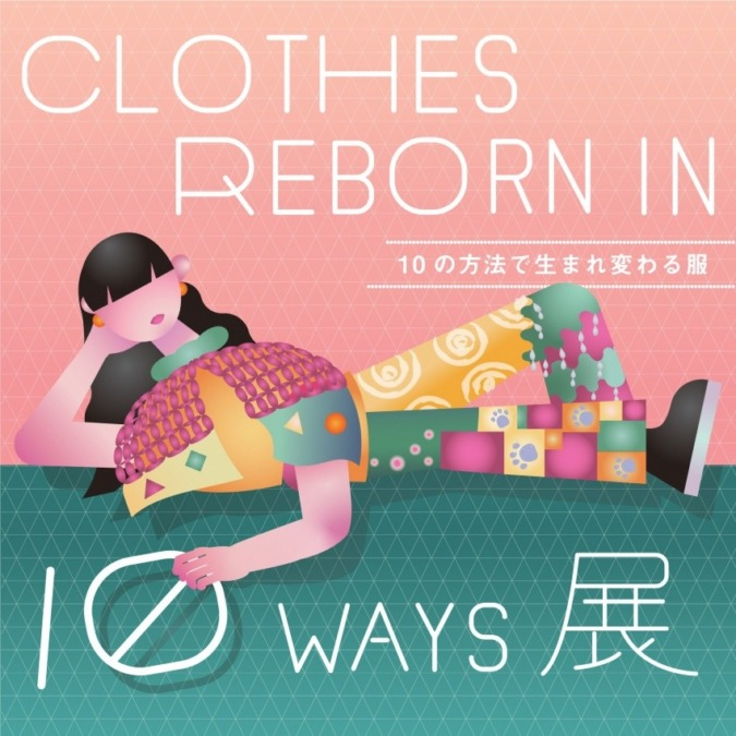 CLOTHS REBORN IN 10WAYS 展